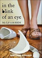 In the Blink of an Eye: My Life with RSDS