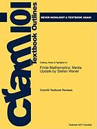 Outlines & Highlights for Finite Mathematics: Media Update by Stefan Waner, ISBN: 9780495384298