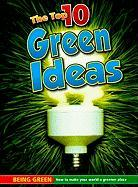 The Top 10 Green Ideas