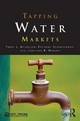 Tapping Water Markets - Terry L. Andersson; Brandon Scarborough; Lawrence R. Watson