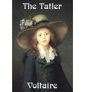 The Tatler - Voltaire