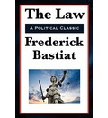 The Law - Frederic Bastiat