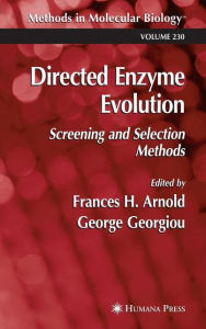 Directed Enzyme Evolution: Screening and Selection Methods - Frances H. Arnold
