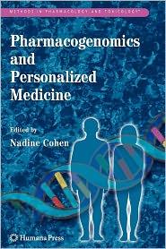 Pharmacogenomics and Personalized Medicine - Nadine Cohen (Editor)