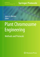Plant Chromosome Engineering - James A. Birchler