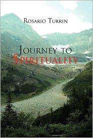 Journey To Spirituality - Rosario Turrin