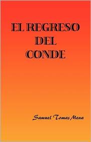 El Regreso Del Conde - Samuel Tomas Mena