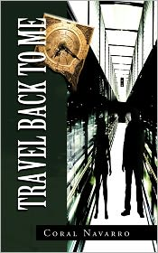 Travel Back To Me - Coral Navarro