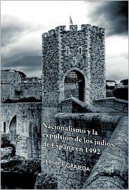 Nacionalismo Y La Expulsi N De Los Jud Os De Espa A En 1492 - Vernice Grajeda