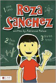 Roza Sanchez - Adrienne Palma