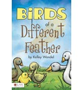 Birds of a Different Feather - Kelley Wendel
