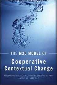 The M3C Model of Cooperative Contextual Change - Williams, Esposito, Biscaccianti