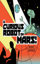 A Curious Robot on Mars! - James Duffett-Smith