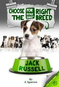 J Sparrow: Choose the Right Breed - Jack Russells