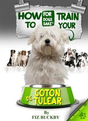 How to Train your Coton de Tulear