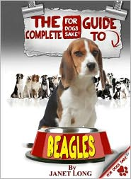 The Complete Guide to Beagles - Fiz Buckby