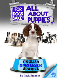 All About English Springer Spaniel Puppies - Jack Stanner