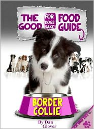 The Border Collie Good Food Guide - Caroline Smith