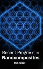 Recent Progress in Nanocomposites