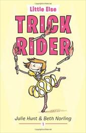 Trick Rider - Hunt, Julie / Norling, Beth