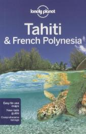 Lonely Planet Tahiti & French Polynesia - Celeste Brash