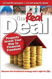 The Real Deal: Property Invest Your Way to Financial Freedom! - Brendan Kelly,Simon Buckingham