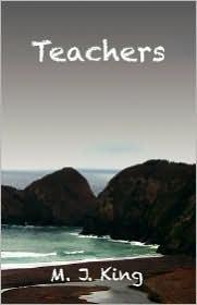 Teachers - M. J. King