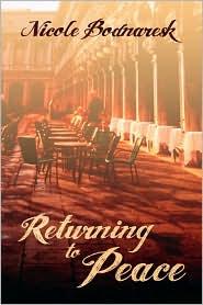 Returning to Peace - Nicole Bodnaresk