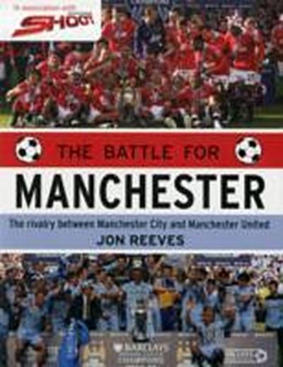 The Battle for Manchester - John Reeves