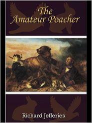 The Amateur Poacher - Richard Jefferies