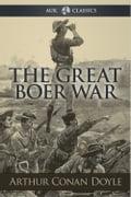 The Great Boer War - Arthur Conan Doyle