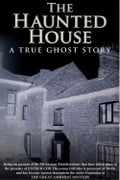 The Haunted House - A True Ghost Story - Walter Hubbell