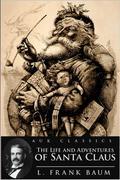 Baum, L. Frank: Life and Adventures of Santa Claus