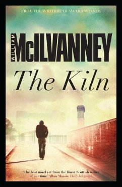 The Kiln - McIlvanney, William