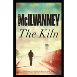 The Kiln - William Mcilvanney