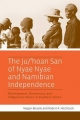 Ju/'hoan San of Nyae Nyae and Namibian Independence, The - Megan Biesele;  Robert K. Hitchcock