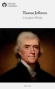 Delphi Complete Works of Thomas Jefferson (Illustrated) - Thomas Jefferson;  Thomas Jefferson