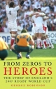 From Zeros to Heroes - George Robinson