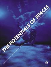 The Potentials of Spaces: The Theory and Practice of Scenography and Performance - Oddey, Alison / White, Christine