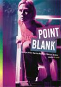 Point Blank: Nothing to Declare; Operation Wonderland; Roses and Morphine