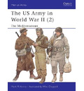 US Army of World War 2: North Africa and the Mediterranean v.2 - Mark R. Henry