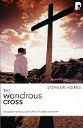 The Wondrous Cross: Atonement and Penal Substitution in the Bible and History