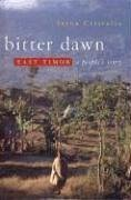 Bitter Dawn: East Timor: A People's Story - Cristalis, Irena