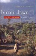Bitter Dawn: East Timor: A People's Story