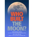 Who Built the Moon - Christopher Knight