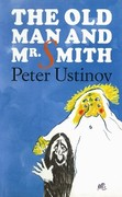 Peter Ustinov: Old Man and Mr Smith