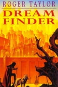 Dream Finder [A sequel to The Chronicles of Hawklan] - Taylor, Roger