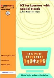 ICT for young people with SEN: A handbook for tutors - Nicole Taylor, John Chacksfield