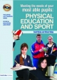 Meeting the Needs of Your Most Able Pupils in Physical Education & Sport - Dave Morley; Richard Bailey