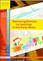 Removing Barriers to Learning in the Early Years - Glenn, Angela Cousins, Jaquie Helps, Alicia